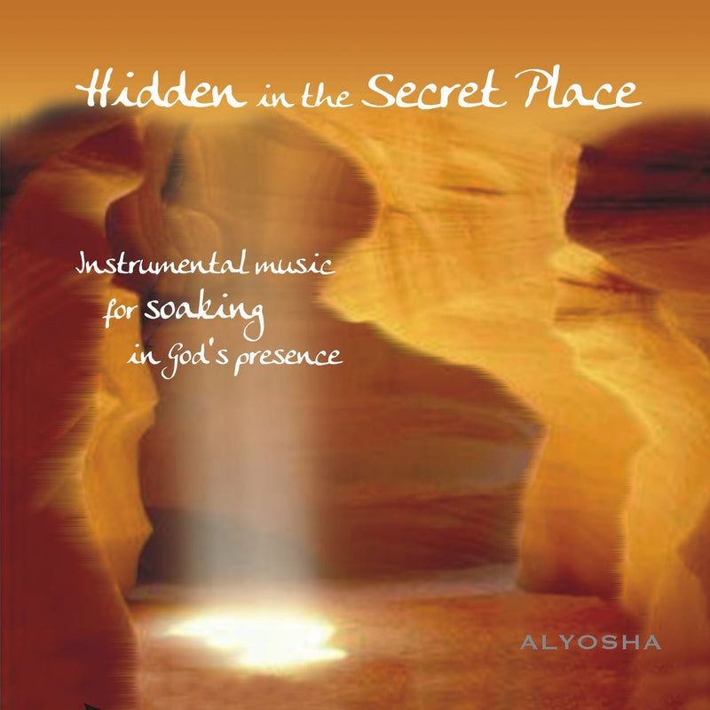 Hidden In The Secret Place - Alyosha Ryabinov (CD Album)