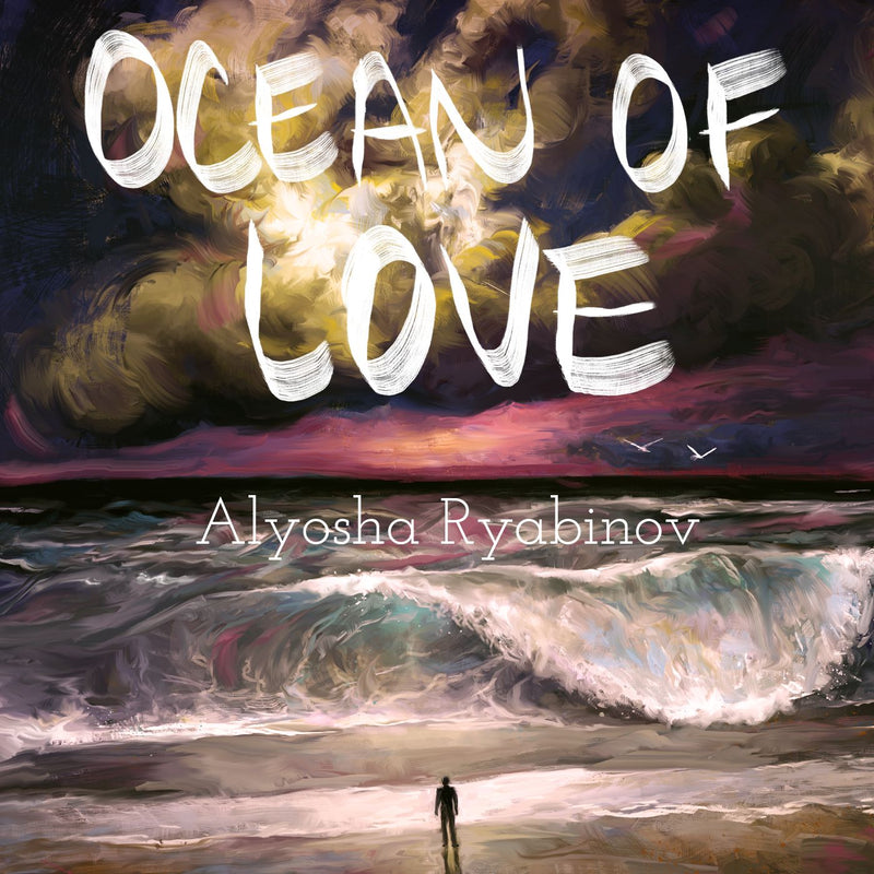 The Ocean Of Love - Alyosha Ryabinov (CD Album)