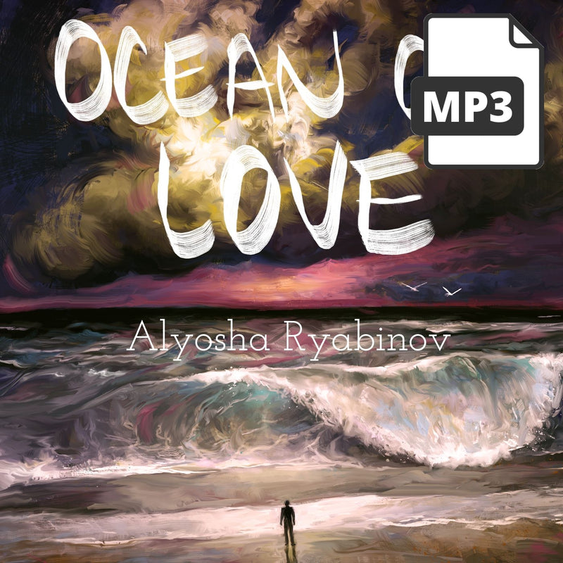 The Ocean Of Love - Alyosha Ryabinov (MP3 Album)