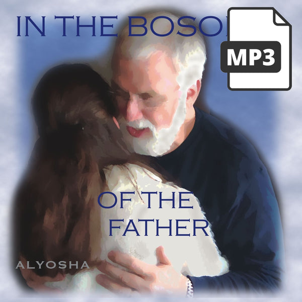In The Bosom Of The Father - Alyosha Ryabinov (MP3 Album)