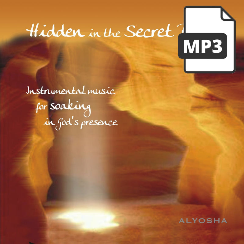 Hidden In The Secret Place - Alyosha Ryabinov (MP3 Album)