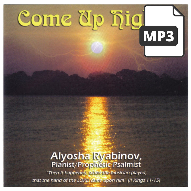 Come Up Higher - Alyosha Ryabinov (MP3 Album)