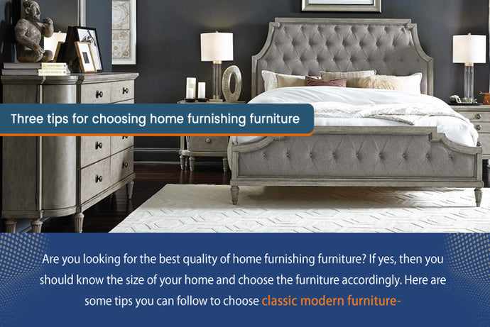 3 Steps To Choose Home Furniture
