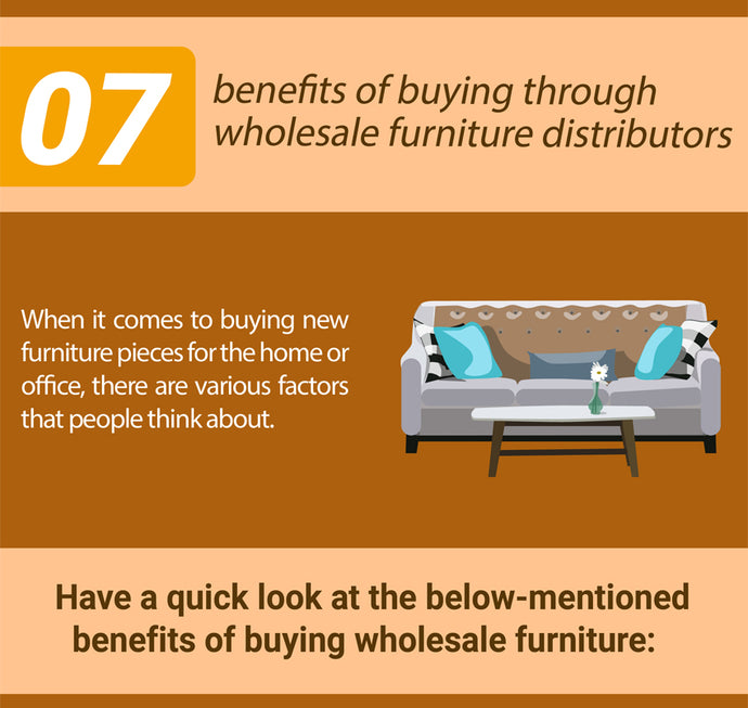 7 Benefits of Buying Through Wholesale Furniture Distributors