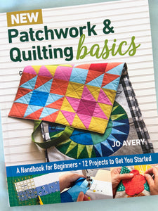 New Patchwork and Quilting Basics