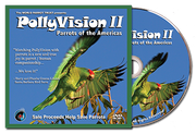 DVD - PollyVision II - Parrots of the Americas
