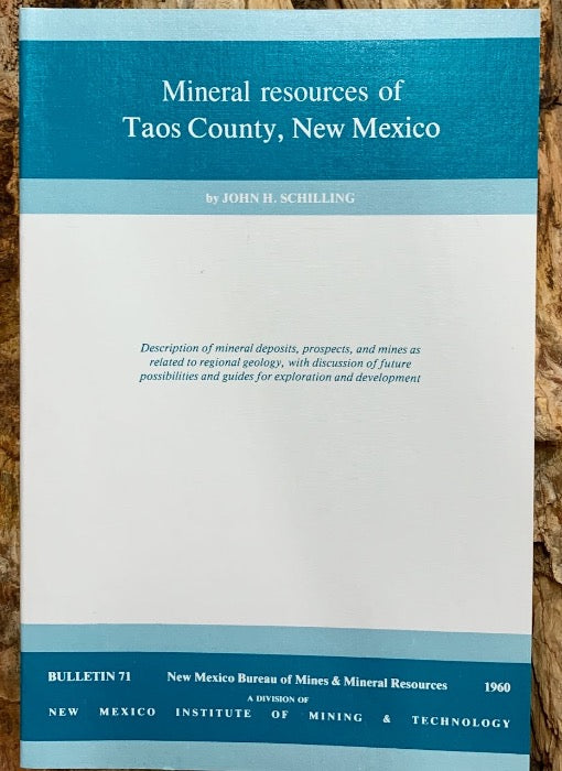 Mineral Resources of Taos County (124 pp, published by NMBMMR in 1960 as Bulletin 71)