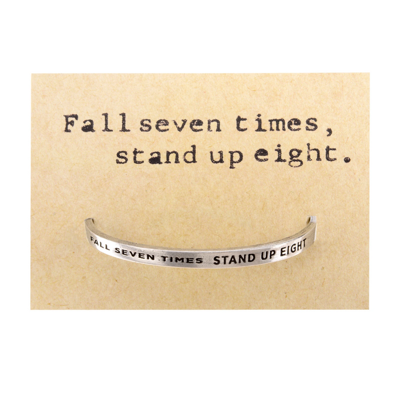 Fall 7 Times, Stand Up 8 Quotable Cuff