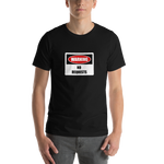 dirtystyluswear - Warning Sign No Requests - Men's Unisex Premium DJ T-Shirt - dirtystyluswear.com - T-Shirt