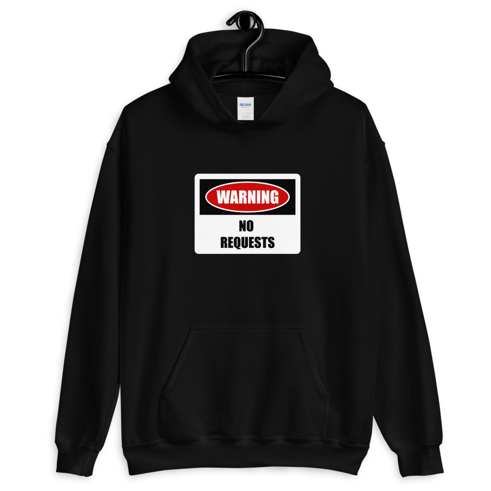 dirtystyluswear - Warning No Requests - Mens Unisex DJ Hoodie - dirtystyluswear.com - Hoodie