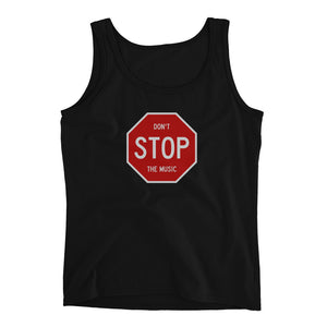 dirtystyluswear - Don't Stop The Music Sign - Ladies DJ Tank Top - dirtystyluswear.com - Ladies Tank