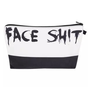 Face S@#$ Makeup Bag