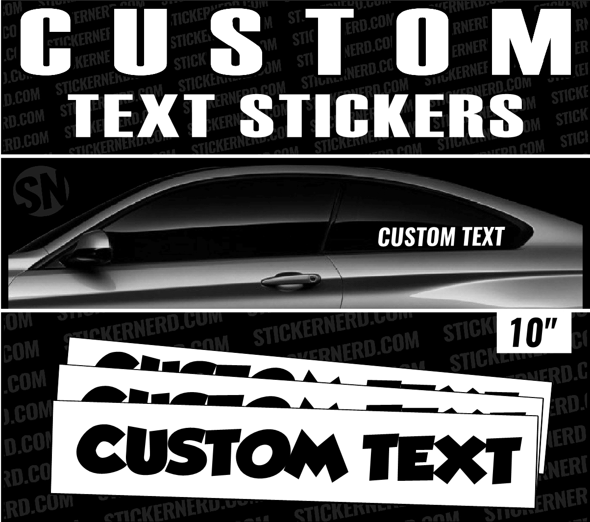 "10"" Custom Text Stickers - Window Decal - STICKERNERD.COM"