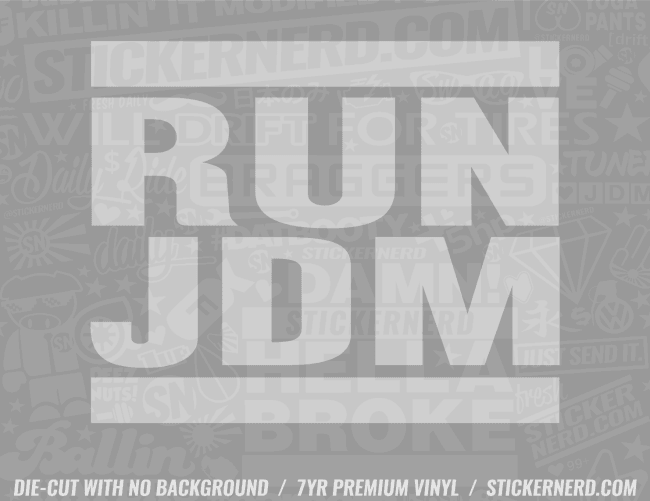 Run JDM Sticker - Window Decal - STICKERNERD.COM