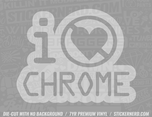 I Hate Chrome Sticker