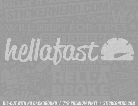 Hella Fast Sticker - Window Decal - STICKERNERD.COM