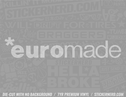 Euro Made Sticker - Window Decal - STICKERNERD.COM