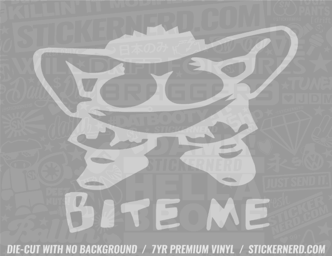 Bite Me Sticker - Window Decal - STICKERNERD.COM