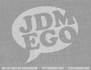 JDM Ego Sticker - Window Decal - STICKERNERD.COM