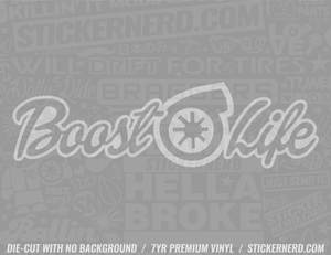 Boost Life Sticker - Window Decal - STICKERNERD.COM