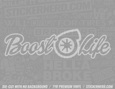Boost Life Sticker #2368 - STICKERNERD.COM