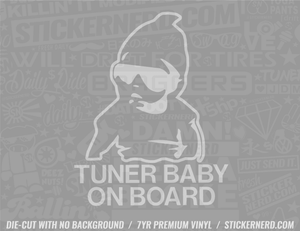 Tuner Baby On Board Sticker - Window Decal - STICKERNERD.COM