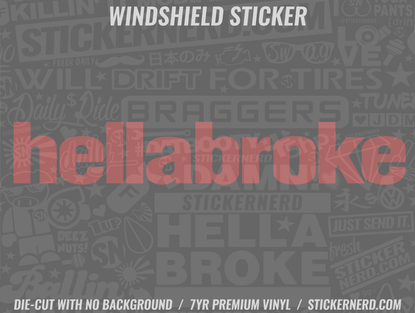 Hellabroke Windshield Sticker - Window Decal - STICKERNERD.COM