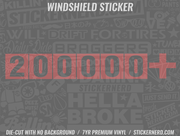 200000 + Windshield Sticker
