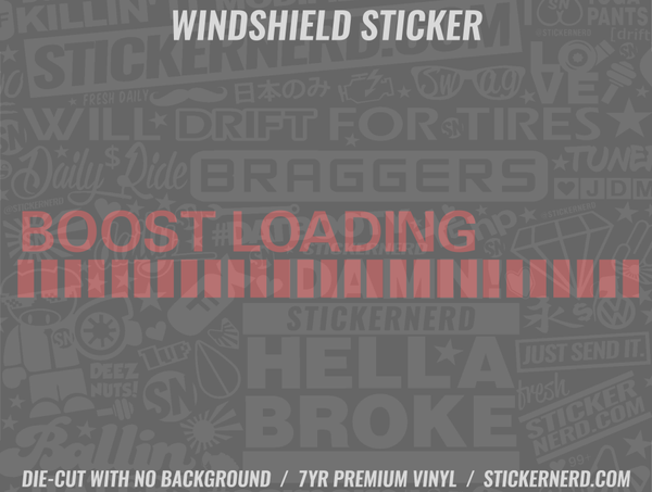 Boost Loading Windshield Sticker - Window Decal - STICKERNERD.COM