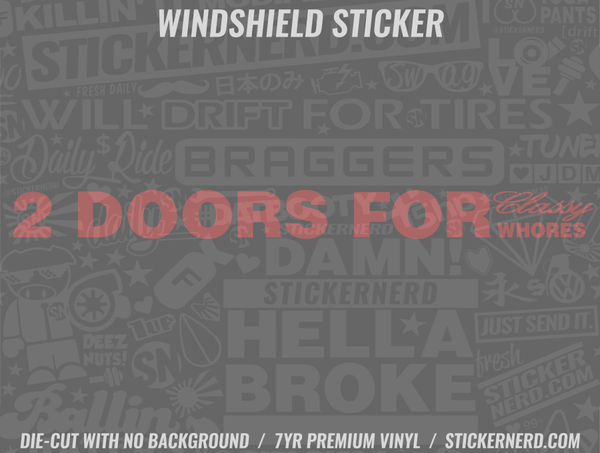 2 Doors For More Whores Windshield Sticker
