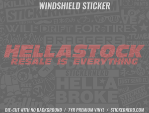 HellaStock Resale Is Everything Windshield Sticker - Window Decal - STICKERNERD.COM