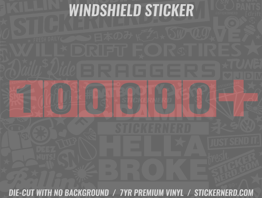 100000 + Windshield Sticker