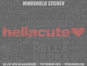 Hella Cute Windshield Sticker - Window Decal - STICKERNERD.COM
