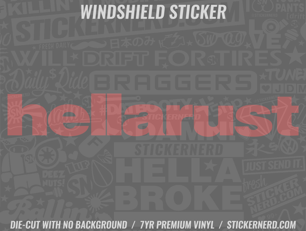 Hella Rust Windshield Sticker - Window Decal - STICKERNERD.COM