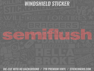 Semi Flush Windshield Sticker - Window Decal - STICKERNERD.COM
