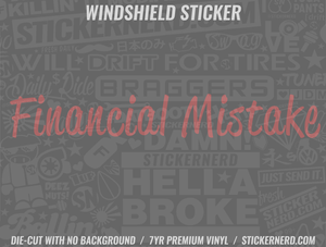 Financial Mistake Windshield Sticker - Window Decal - STICKERNERD.COM