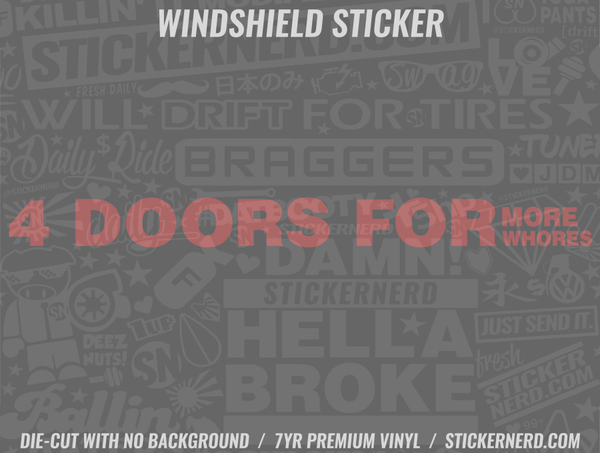4 Doors For More Whores Windshield Sticker - Window Decal - STICKERNERD.COM