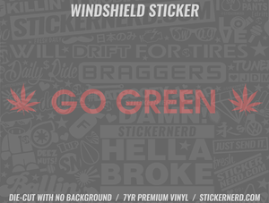 Go Green Leaf Windshield Sticker - Window Decal - STICKERNERD.COM