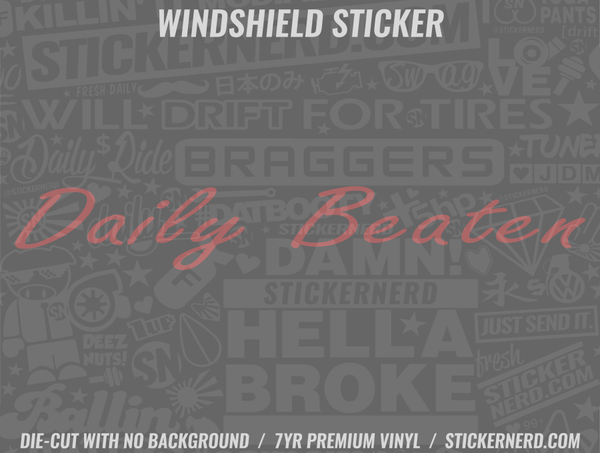 Daily Beaten Windshield Sticker
