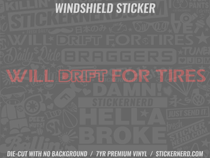 Will Drift For Tires Windshield Sticker - Window Decal - STICKERNERD.COM