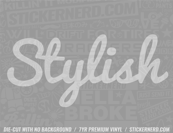 Stylish Sticker - Window Decal - STICKERNERD.COM