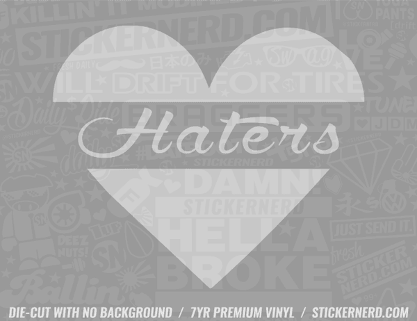 Heart Haters Sticker - Window Decal - STICKERNERD.COM