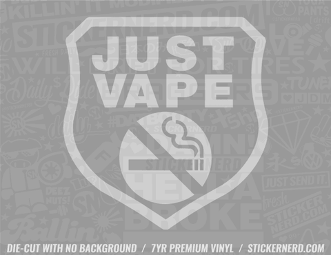 Just Vape No Smoking Sticker