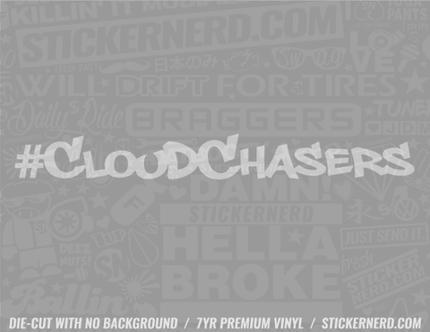 Cloud Chaser Sticker - Window Decal - STICKERNERD.COM