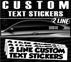Custom 2 Line Text Stickers - Window Decal - STICKERNERD.COM