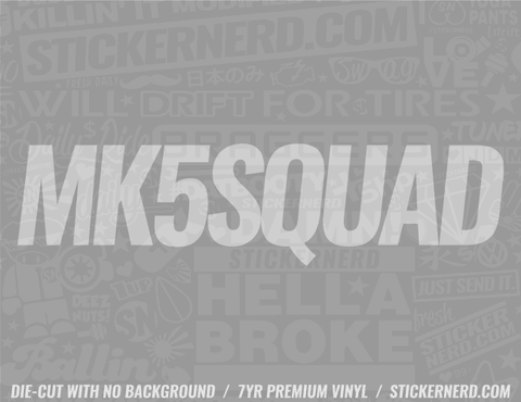 Mk5 Squad Sticker - Window Decal - STICKERNERD.COM