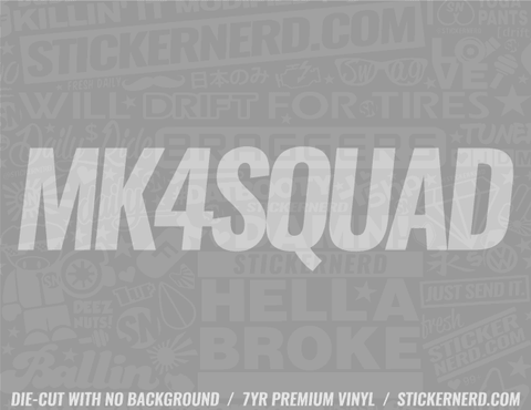 Mk4 Squad Sticker - Window Decal - STICKERNERD.COM