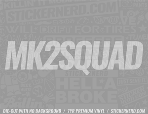 Mk2 Squad Sticker - Window Decal - STICKERNERD.COM