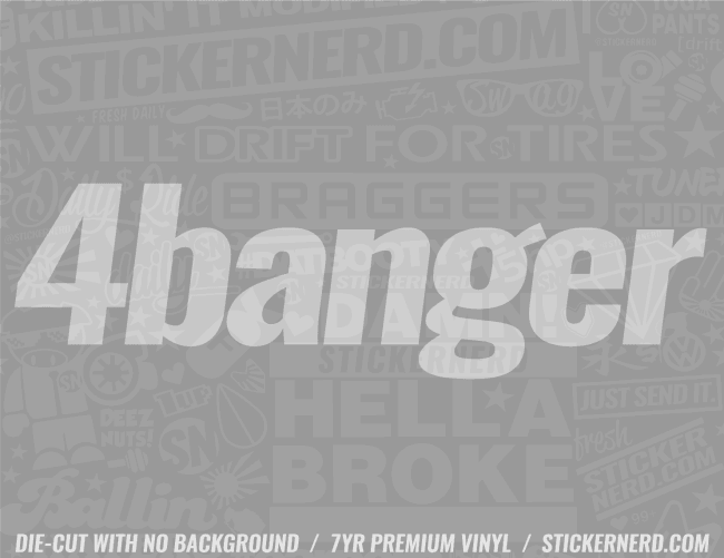 4 Banger Sticker