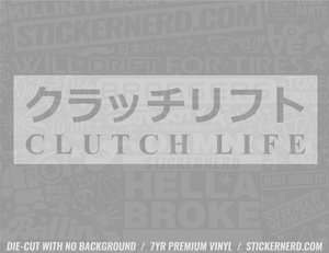 Clutch Life Slap Style Sticker